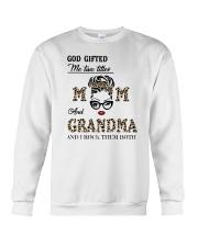 God Gifted Me Two Titles Mom And Grandma Crewneck Sweatshirt tile