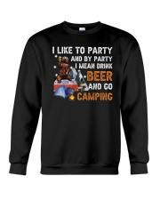 I Like Party And By Party I Mean Drink Beer Crewneck Sweatshirt tile