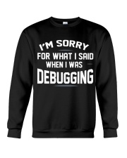 I am sorry Crewneck Sweatshirt thumbnail