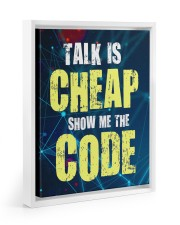 Talk is cheap 11x14 White Floating Framed Canvas Prints thumbnail