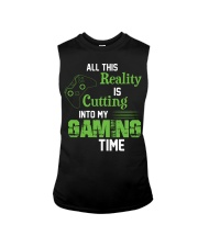 All this reality is cutting into my gaming time Sleeveless Tee thumbnail