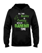 All this reality is cutting into my gaming time Hooded Sweatshirt thumbnail