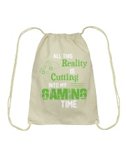 All this reality is cutting into my gaming time Drawstring Bag thumbnail