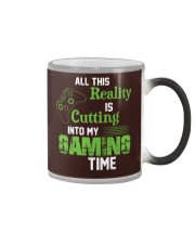 All this reality is cutting into my gaming time Color Changing Mug thumbnail