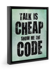 Talk is cheap 11x14 Black Floating Framed Canvas Prints thumbnail