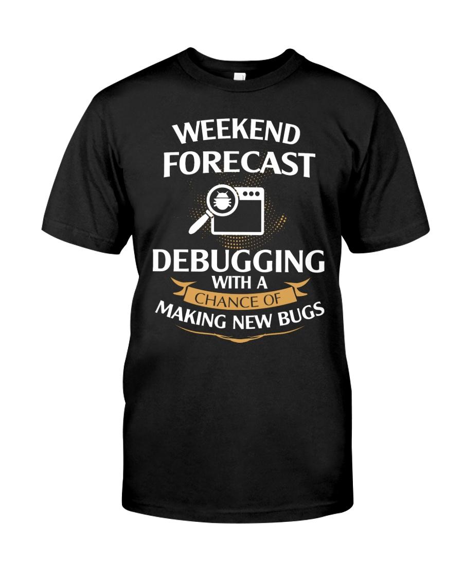 programmer weekend forecast Classic T-Shirt