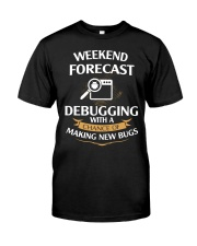 programmer weekend forecast Classic T-Shirt front