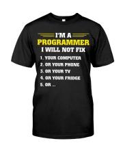 I will not fix Classic T-Shirt front