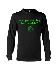 Asciing for trouble Long Sleeve Tee thumbnail