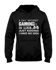 A day withou gaming Hooded Sweatshirt thumbnail