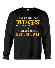 My Superpower Crewneck Sweatshirt thumbnail