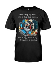 Everywhere a bug bug Classic T-Shirt front
