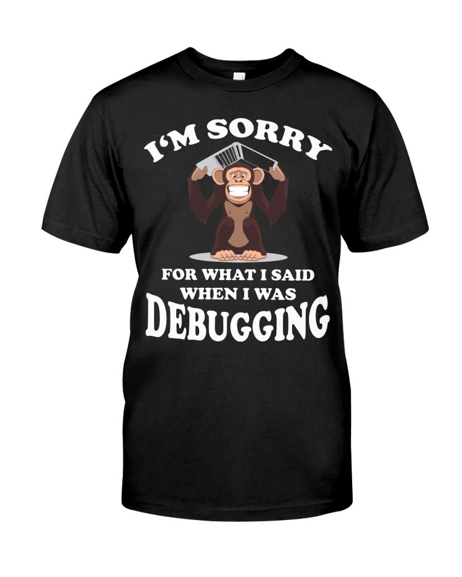 I am sorry Classic T-Shirt