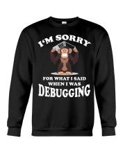 I am sorry Crewneck Sweatshirt thumbnail