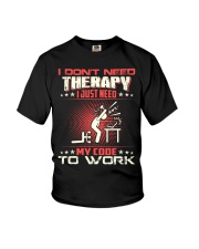 I dont need therapy Youth T-Shirt thumbnail