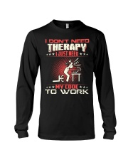 I dont need therapy Long Sleeve Tee thumbnail