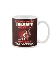 I dont need therapy Mug thumbnail