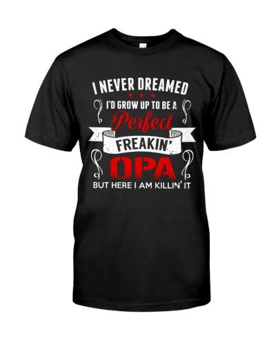 Perfect Freakin Opa