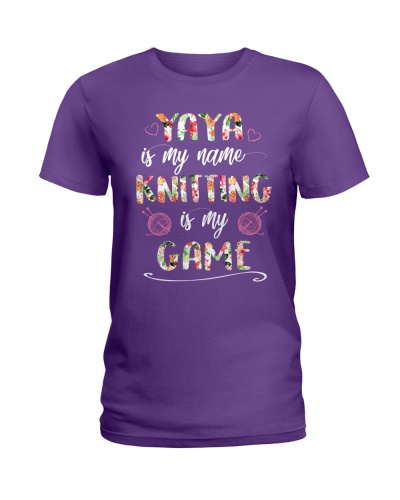 yaya is my name Knitting is my game
