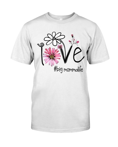Love Big Momma Life - Flower