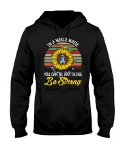 In a world where you can be anything Be strong Hooded Sweatshirt thumbnail