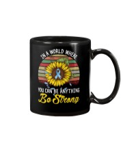 In a world where you can be anything Be strong Mug thumbnail