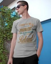 I USED TO BE PHARMACIST Classic T-Shirt apparel-classic-tshirt-lifestyle-17
