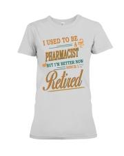 I USED TO BE PHARMACIST Premium Fit Ladies Tee thumbnail