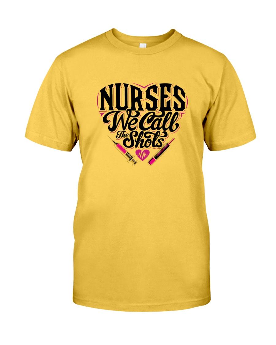 Nurses We Call the Shots Classic T-Shirt
