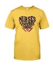 Nurses We Call the Shots Classic T-Shirt front