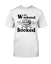 My Weekend Is All Booked Funny Reading Book Lover Premium Fit Mens Tee thumbnail