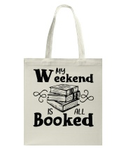 My Weekend Is All Booked Funny Reading Book Lover Tote Bag thumbnail