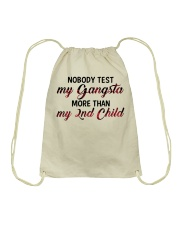 Nobody test my gangsta more than my 2nd child Drawstring Bag thumbnail
