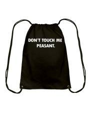 Don't touch me peasant Drawstring Bag thumbnail