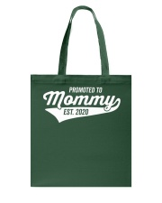 Promoted to Mommy 2020 First Mothers Day Tote Bag thumbnail