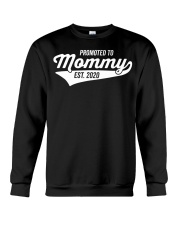 Promoted to Mommy 2020 First Mothers Day Crewneck Sweatshirt thumbnail