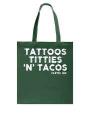 Tattoos Titties 'N' Tacos Cartel Ink Tote Bag thumbnail