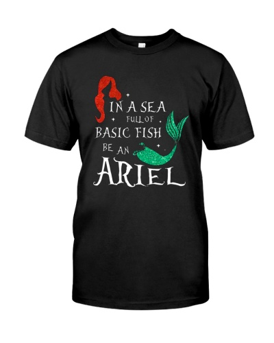 In A Sea Full Of Basic Fish Be An Ariel
