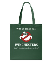Who ya gonna call Winchesters I ain't afraid of no Tote Bag tile