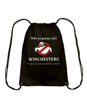 Who ya gonna call Winchesters I ain't afraid of no Drawstring Bag tile