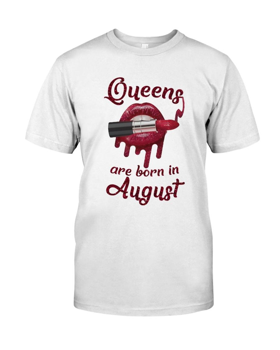 89a274d94e6bc0 Lipstick Queens are born in August Lipstick Classic T-Shirt