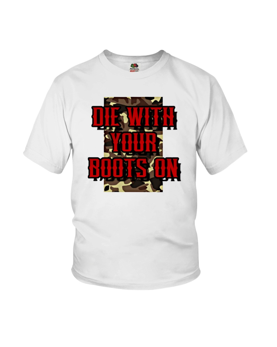 Die With Your Boots On Youth T-Shirt