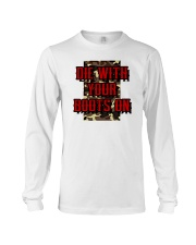 Die With Your Boots On Long Sleeve Tee thumbnail