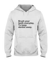 Brush your Teeth Everyday Hooded Sweatshirt thumbnail