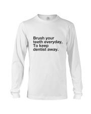 Brush your Teeth Everyday Long Sleeve Tee thumbnail