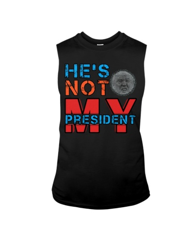 He's Not MY President Shirt