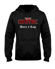 Born 2 Rap The Game T-Shirts Hooded Sweatshirt front
