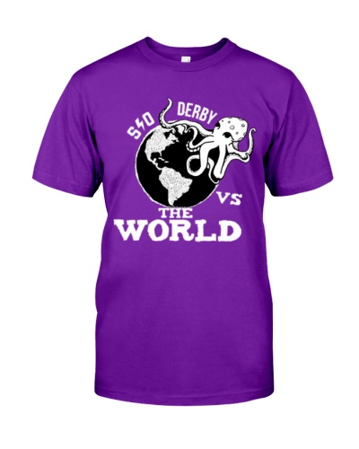 SO Derby vs the WORLD T Shirt