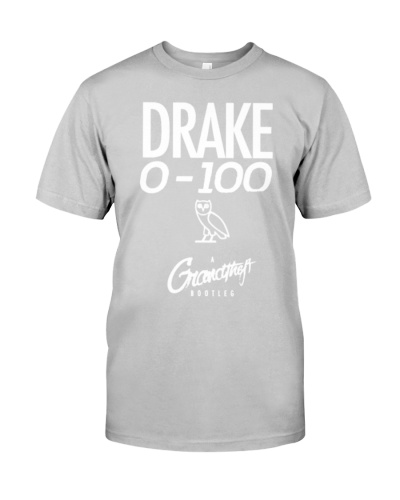 Drake 0 To 100 The Catch Up Shirt