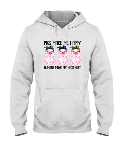 Pigs Make Me Happy Humans Make My Head Hurt